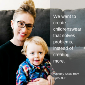 Sustainable Clothing for Babies – Whitney Sokol from SproutFit